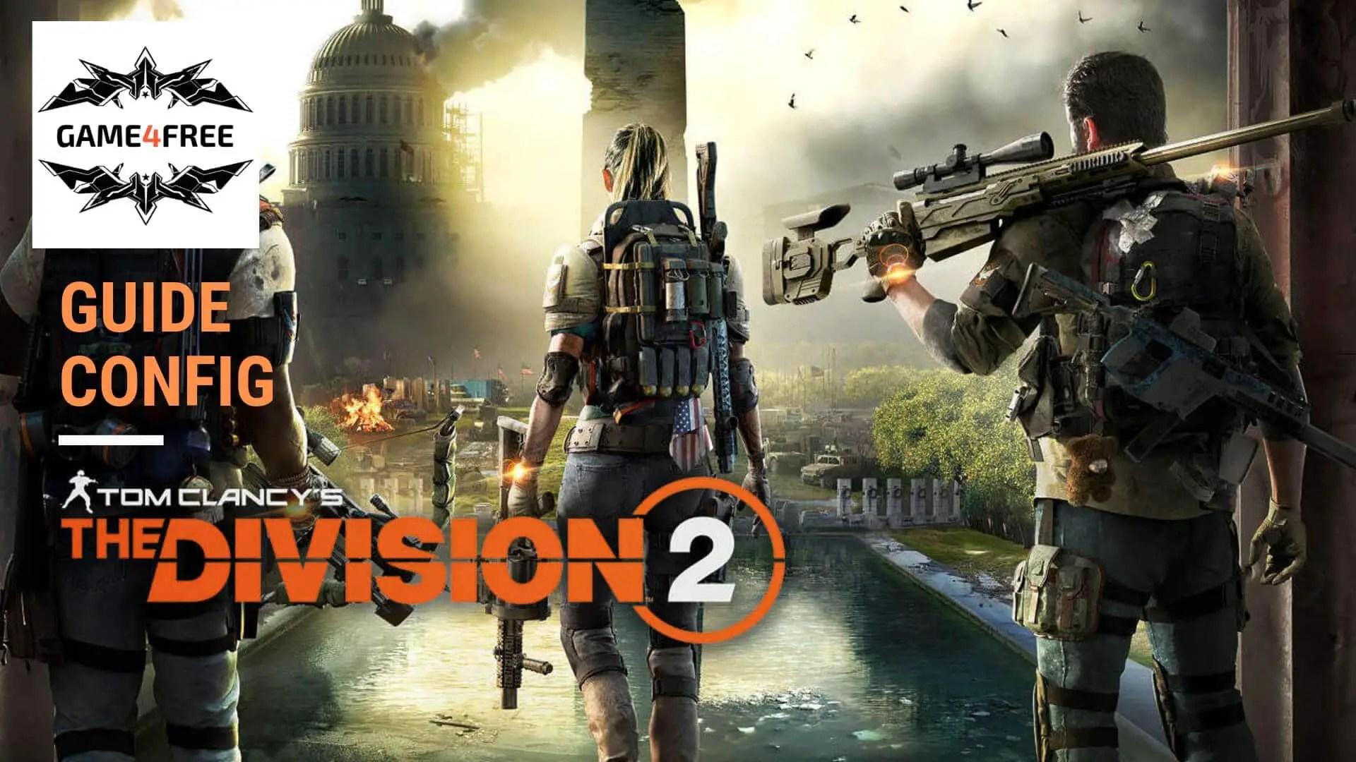 Configuration de PC Gamer pour Tom Clancy's The Division 2
