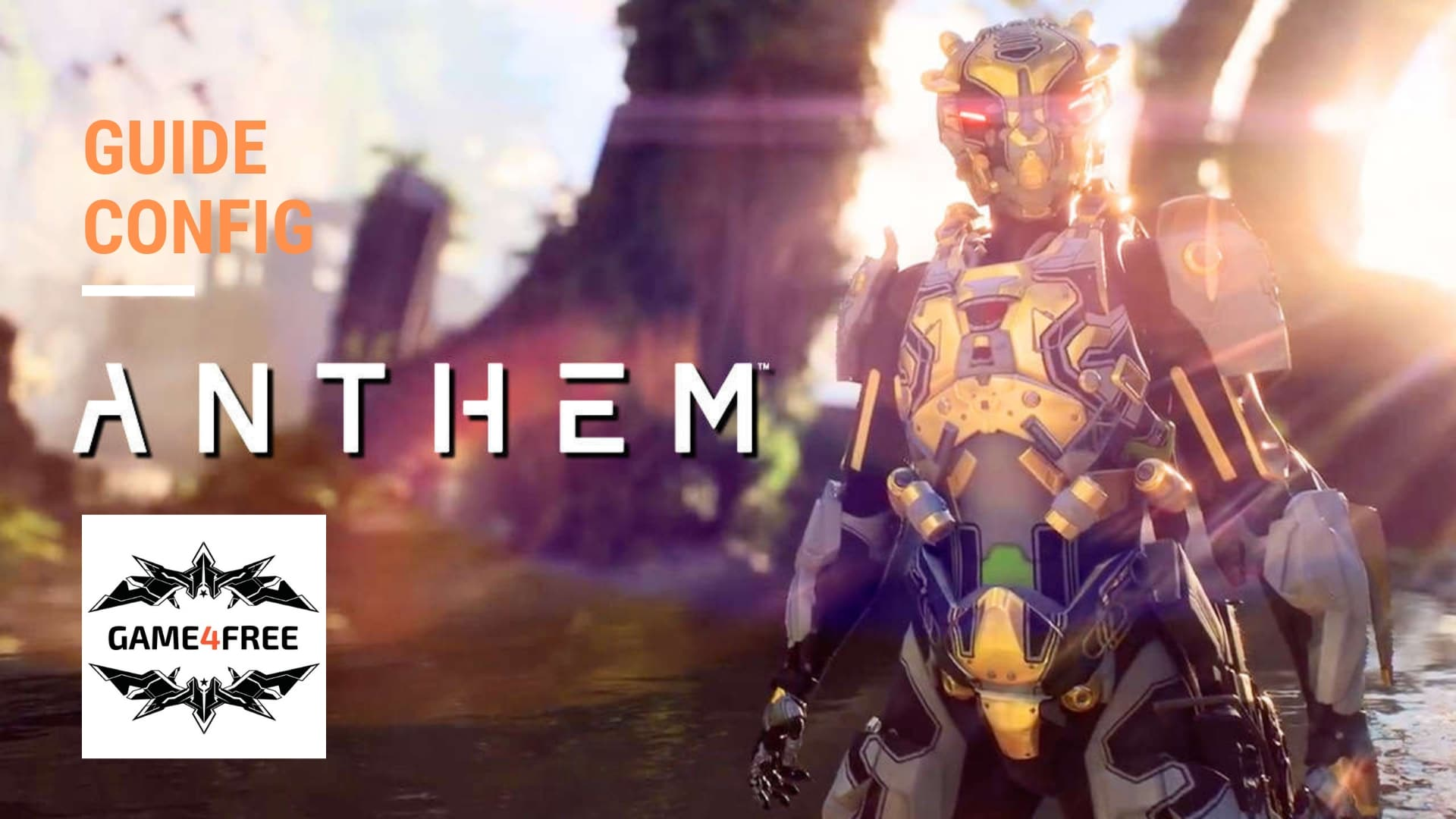 Configuration de PC Gamer pour Anthem