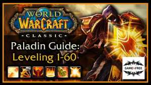 WOW Classic : Guide complet pour Paladin pour level up