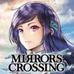 MIRRORS CROSSING