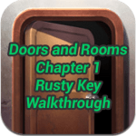 Doors and Rooms Chapter 1 Rusty Key