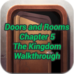 Doors and Rooms Chapter 5 The Kingdom