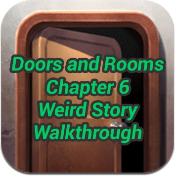 Doors and Rooms Chapter 6 Walkthrough