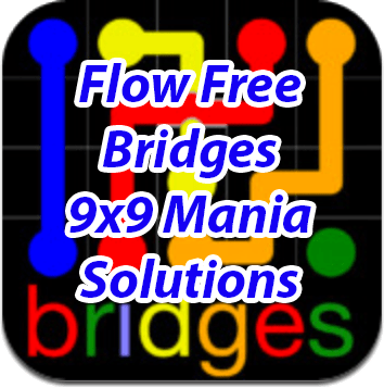 9 Flow Bridges 9x9 Mania