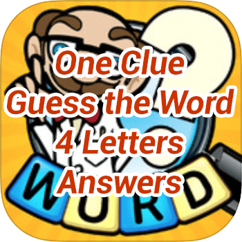 One Clue Guess the Word 4 Letters Answers