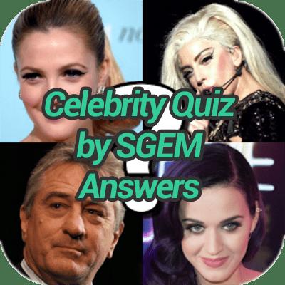 Celebrity Quiz By SGEM Answers