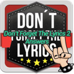 Don't Forget The Lyrics 2 Answers