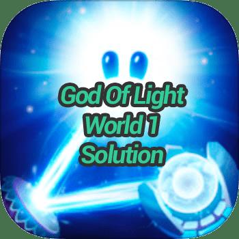 God Of Light World 1 Solution