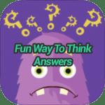 Fun Way To Think Answers