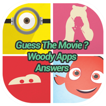 Guess The Movie Woody Apps Answers