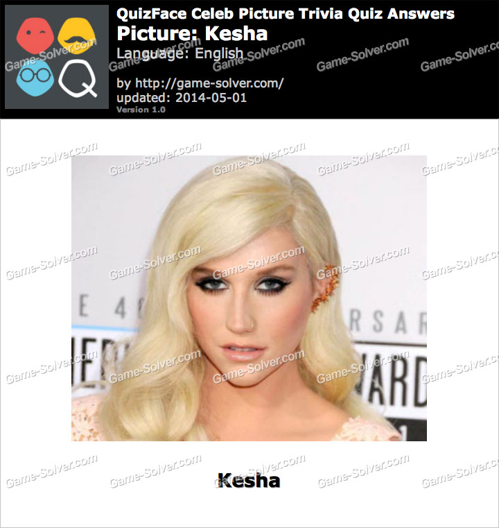 QuizFace Level Kesha