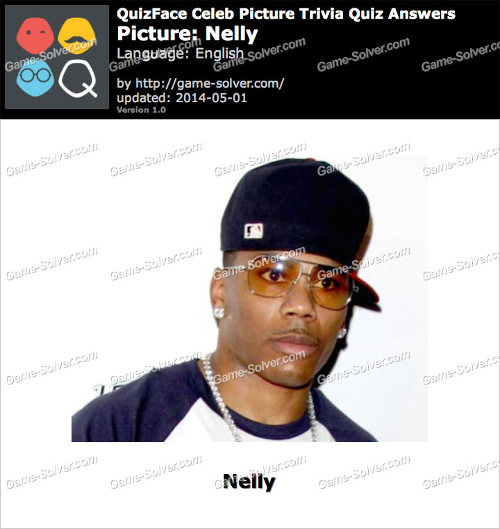 QuizFace Level Nelly