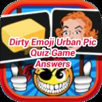 Dirty Emoji Urban Pic Answers