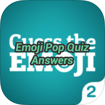 Emoji Pop Quiz Answers