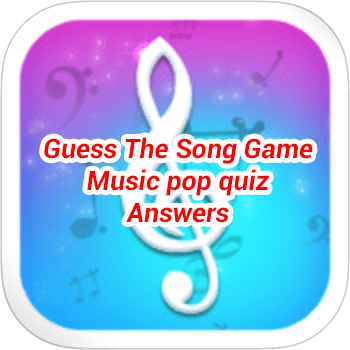 Guess The Song Game Music Pop Quiz Answers