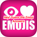 Hey Guess The Emoji Answers
