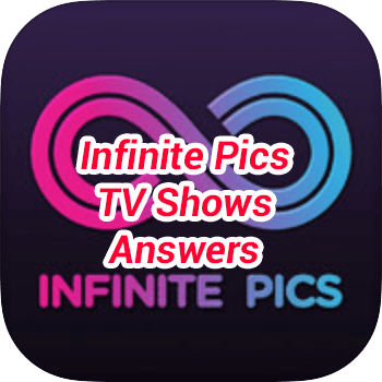 Infinite Pics TV Shows Answers