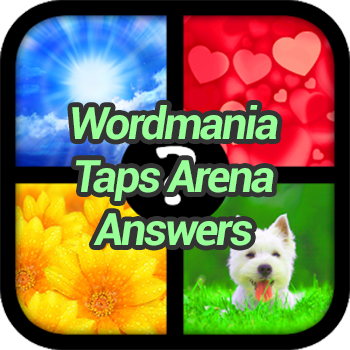 Wordmania Taps Arena Answers