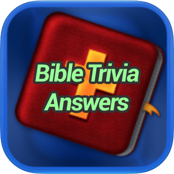 Bible Trivia Answers