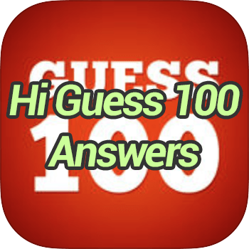 Hi Guess 100 Answers
