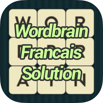 Wordbrain Francais Solution