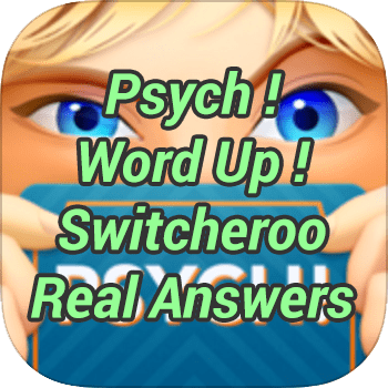 Psych Word Up Switcheroo Real Answers