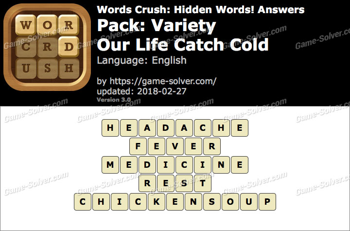 Words Crush Variety-Our Life Catch Cold Answers