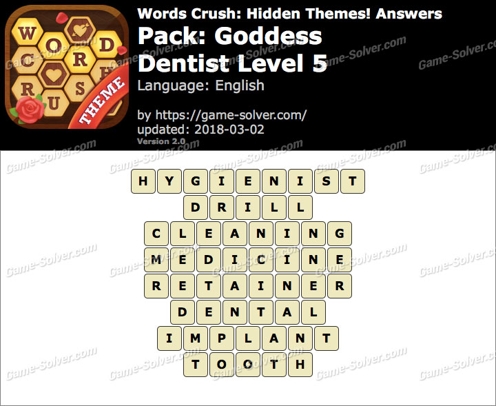 Words Crush Goddess-Dentist Level 5 Answers