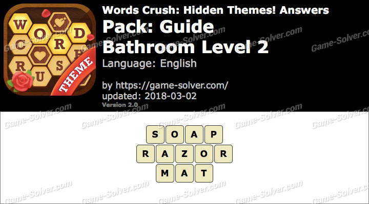 Words Crush Guide-Bathroom Level 2 Answers