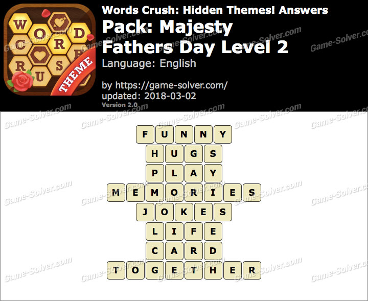 Words Crush Majesty-Fathers Day Level 2 Answers