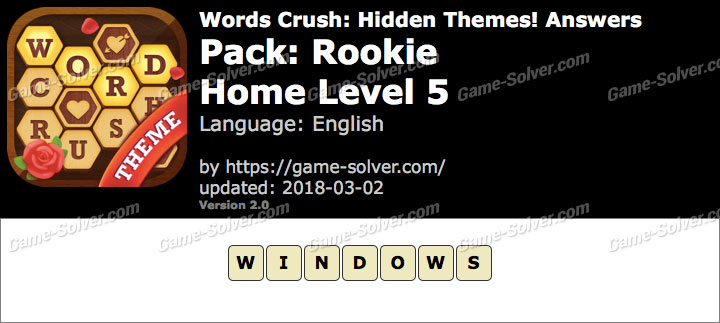 Words Crush Rookie-Home Level 5 Answers