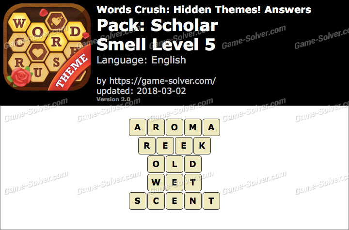 Words Crush Scholar-Smell Level 5 Answers