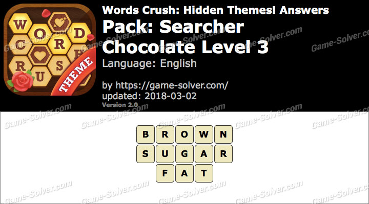 Words Crush Searcher-Chocolate Level 3 Answers