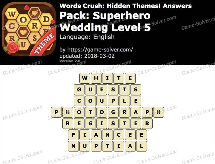 Words Crush Superhero-Wedding Level 5 Answers