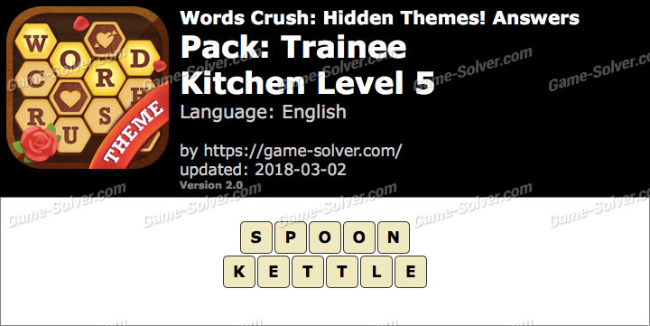 Words Crush Trainee-Kitchen Level 5 Answers