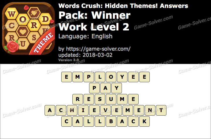 Words Crush Winner-Work Level 2 Answers