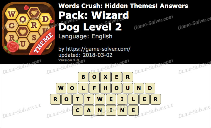 Words Crush Wizard-Dog Level 2 Answers