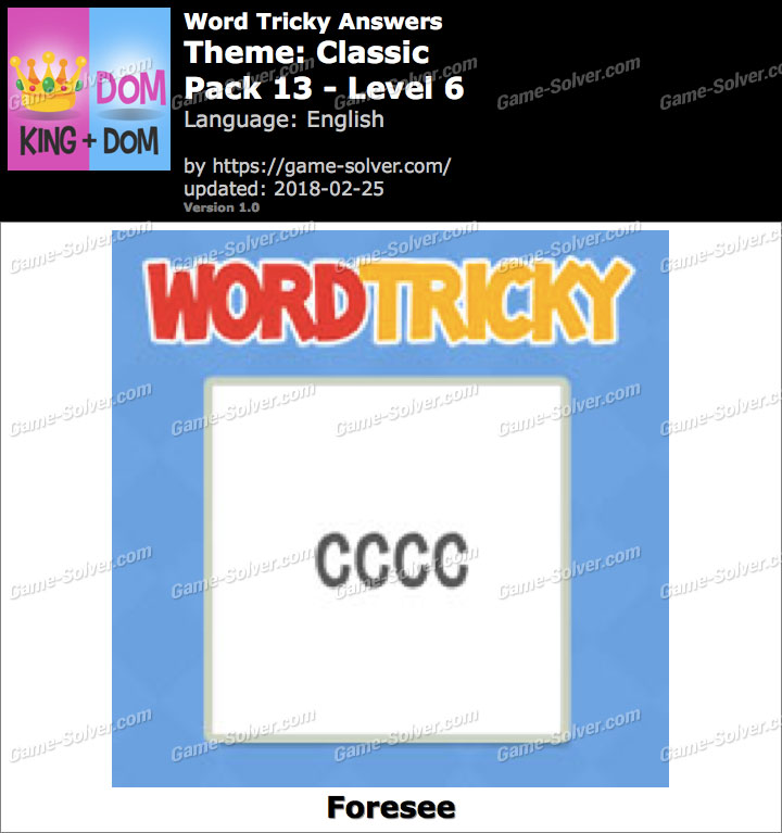 Word Tricky Classic Pack 13-Level 6 Answers