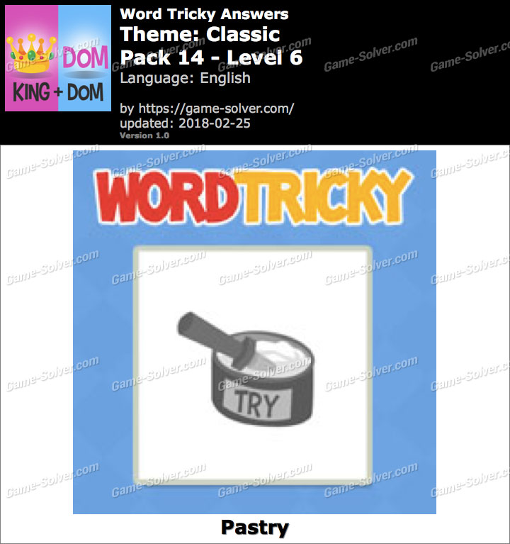 Word Tricky Classic Pack 14-Level 6 Answers