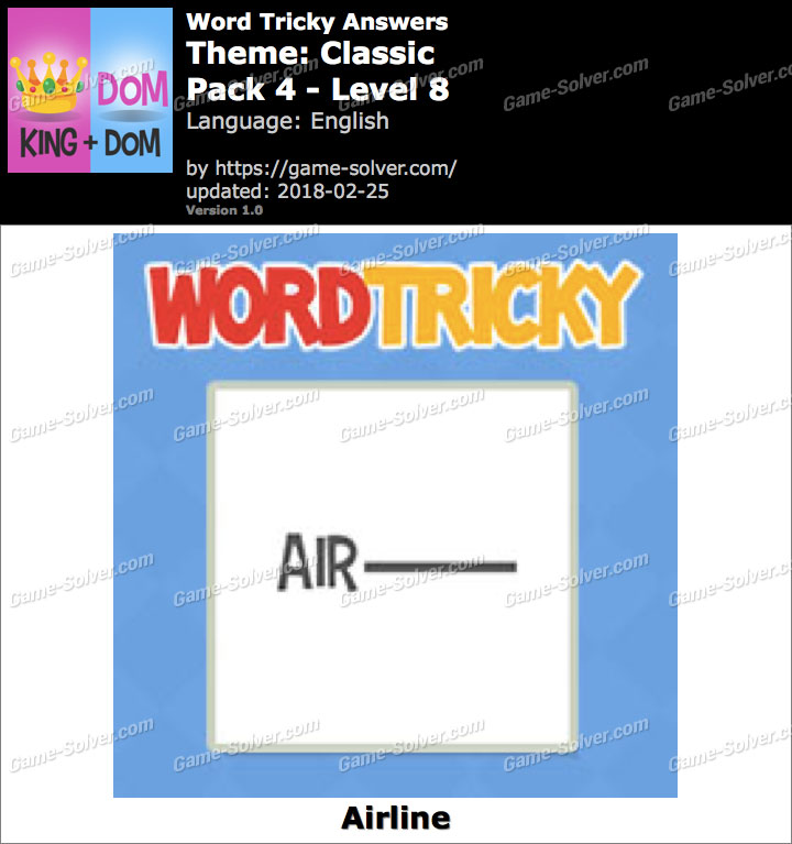 Word Tricky Classic Pack 4-Level 8 Answers