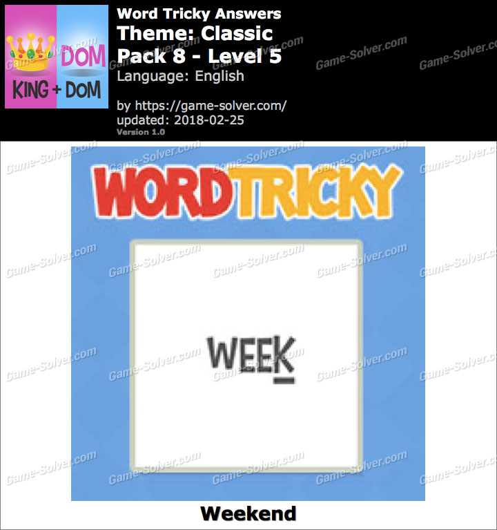 Word Tricky Classic Pack 8-Level 5 Answers