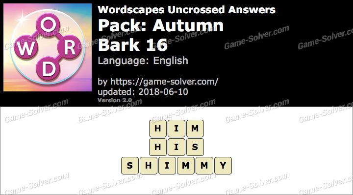 Wordscapes Uncrossed Autumn-Bark 16 Answers
