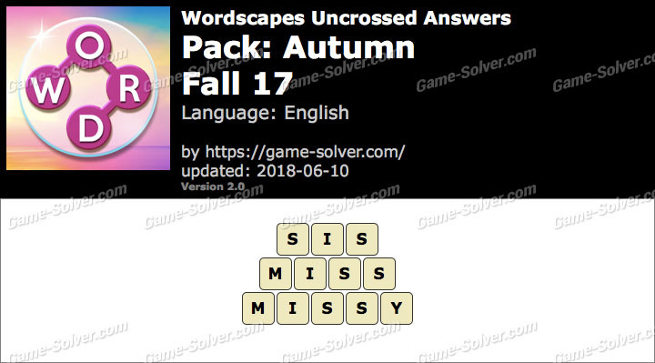 Wordscapes Uncrossed Autumn-Fall 17 Answers