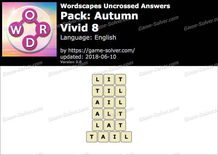 Wordscapes Uncrossed Autumn-Vivid 8 Answers