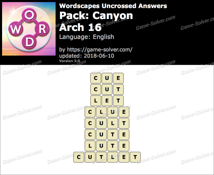 Wordscapes Uncrossed Canyon-Arch 16 Answers