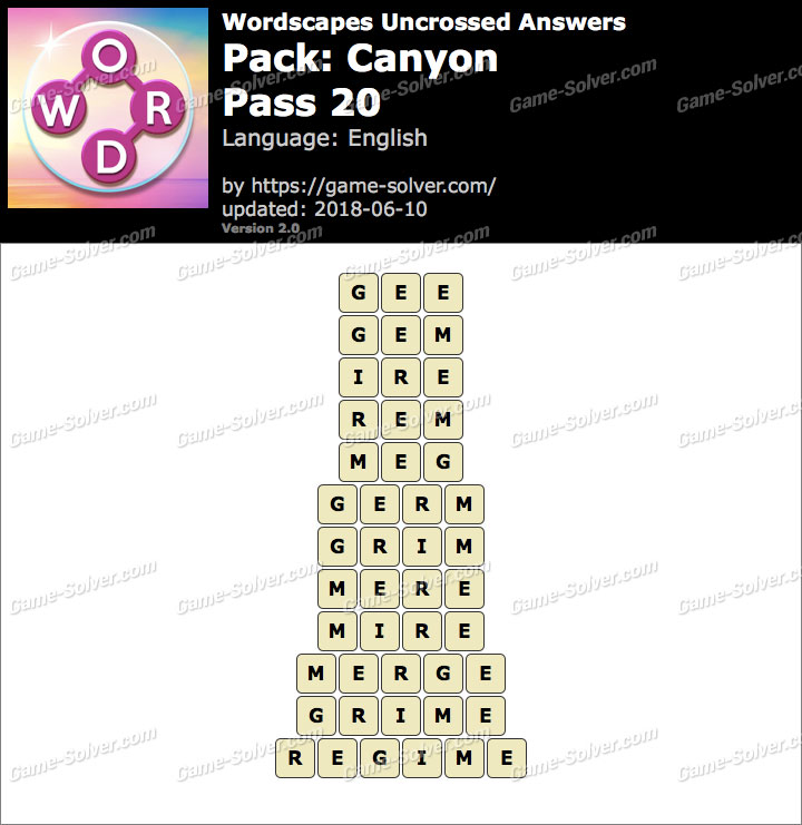 Wordscapes Uncrossed Canyon-Pass 20 Answers