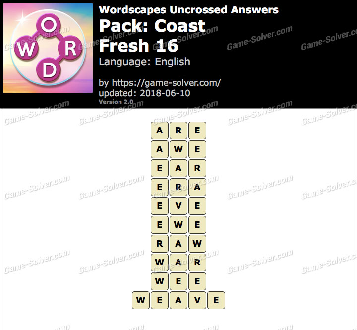 Wordscapes Uncrossed Coast-Fresh 16 Answers