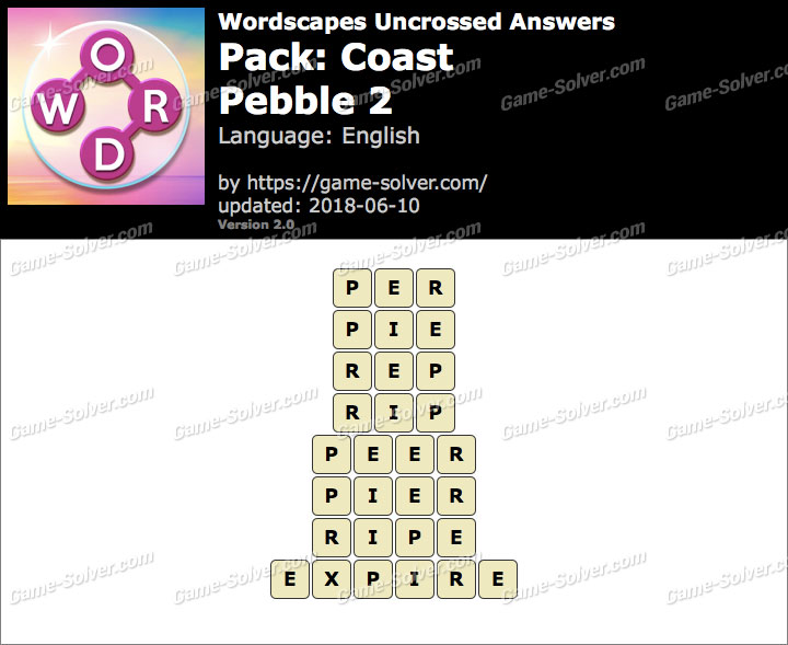 Wordscapes Uncrossed Coast-Pebble 2 Answers
