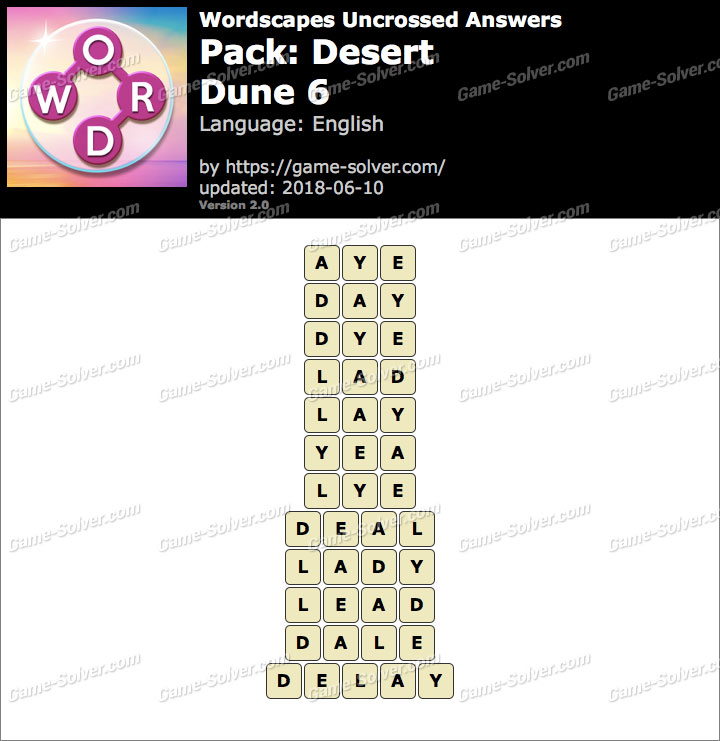 Wordscapes Uncrossed Desert-Dune 6 Answers