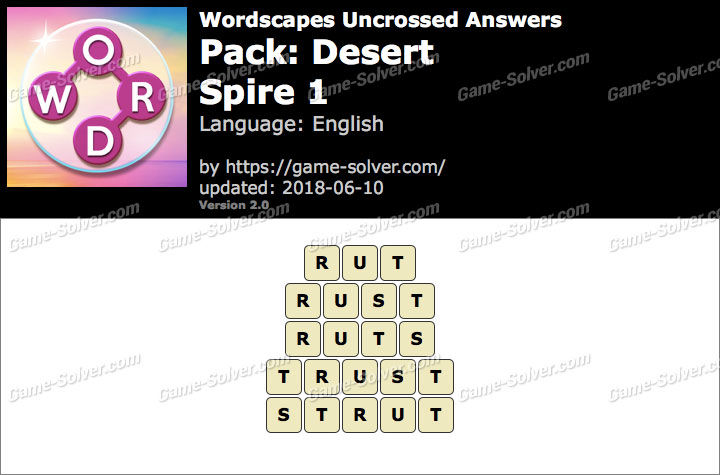 Wordscapes Uncrossed Desert-Spire 1 Answers